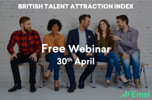 British Talent Attraction Index — Join us for a Free Webinar on 30th April