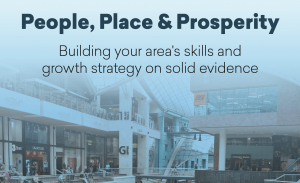 People, Place & Prosperity — How Emsi Can Help LEPs in Their Skills and Growth Strategies (Part 1)