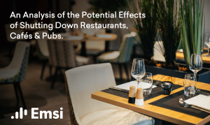 An Analysis of the Potential Effects of Shutting Down Restaurants, Cafés and Pubs: Part 1 of 3